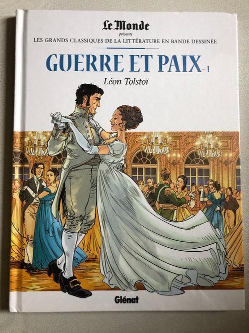 Guerre et paix 1 - Les Grands classiques de la littérature Le Monde / Glénat