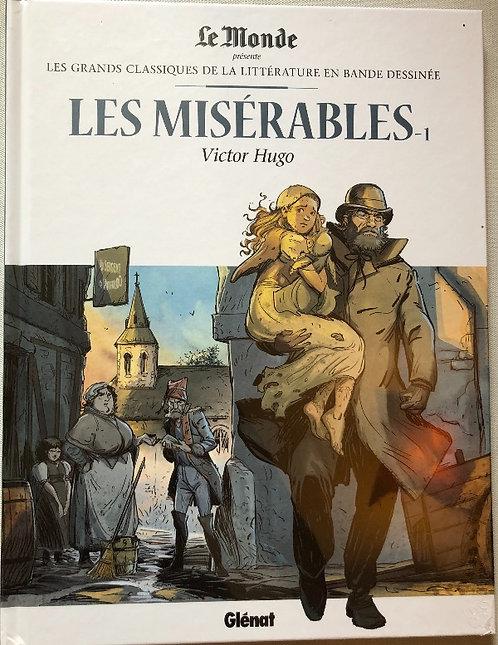 Les misérables 1 Les grands classiques de la littérature Le Monde / Glénat