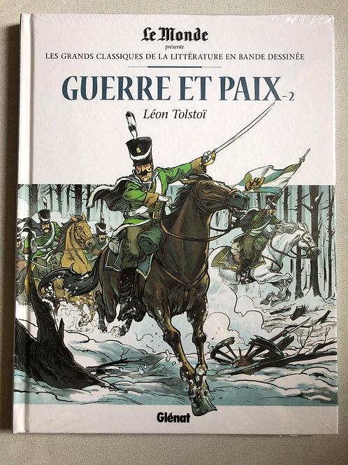 Guerre et paix 2 Les Grands classiques de la littérature Le Monde / Glénat