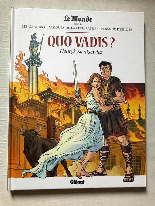 Quo Vadis - Les Grands classiques de la littérature Le Monde/Glénat