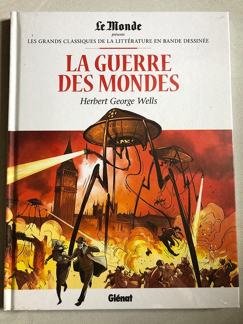 La Guerre des Mondes -Les Grands classiques de la littérature Le Monde / Glénat
