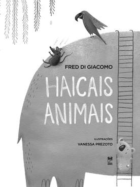 Haicais Animais e Felicidade tem cor: livros infantis