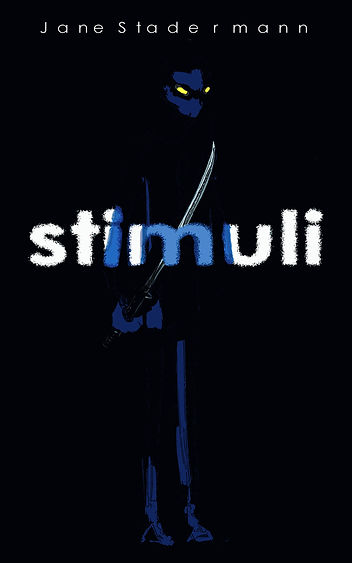 stimuli, Jane Stadermann, young adult novel, novel, writer, ebook, kindle, amazon, buy, boys book, teenager, teenage book, ninja, action novel