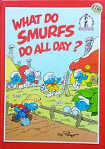 what do smurfs do all day