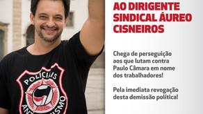 Nota de solidariedade ao dirigente sindical Áureo Cisneiros