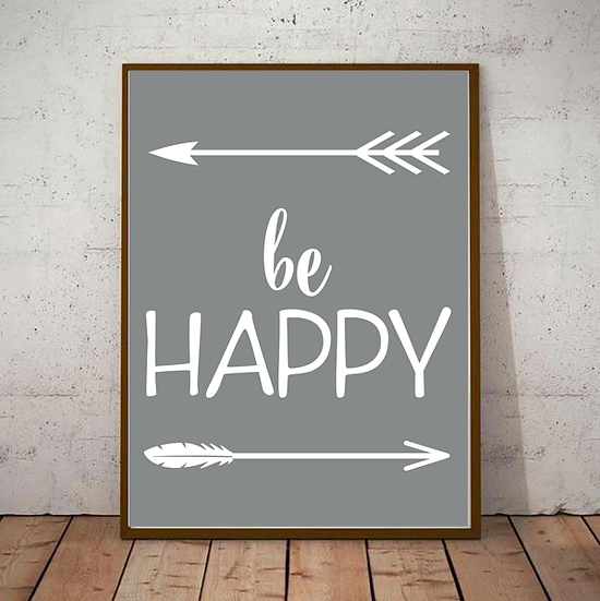 Be Happy Art Deco Inspirational Poster in Grey