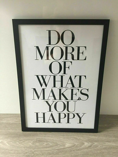 Art Deco Do More of What Makes You Happy Poster