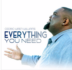 """Cedric Williams """"Everything You Need"""