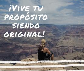 ¡Vive tu propósito siendo original!