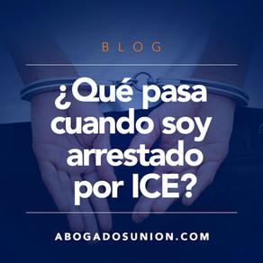 ¿Qué pasa cuando soy arrestado por ICE?