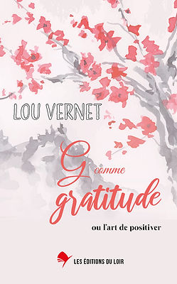 9791094543085.jpg,g comme gratitude, lou vernet, les editions du loir
