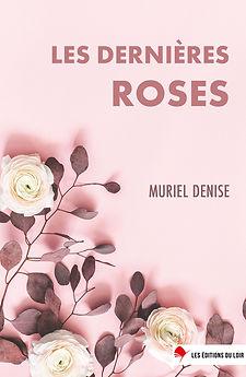 Les dernières roses