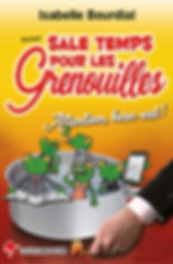 sale temps pour les grenouilles, attention burn-out, roman, humour, les éditions du loir, isabelle bourdial