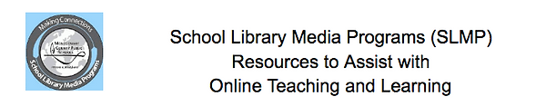 MCPS School Library Media Programs Resources to Assist with Online Teaching and Learning