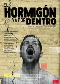EL HORMIGON VA POR DENTRO CARTEL VERTICA