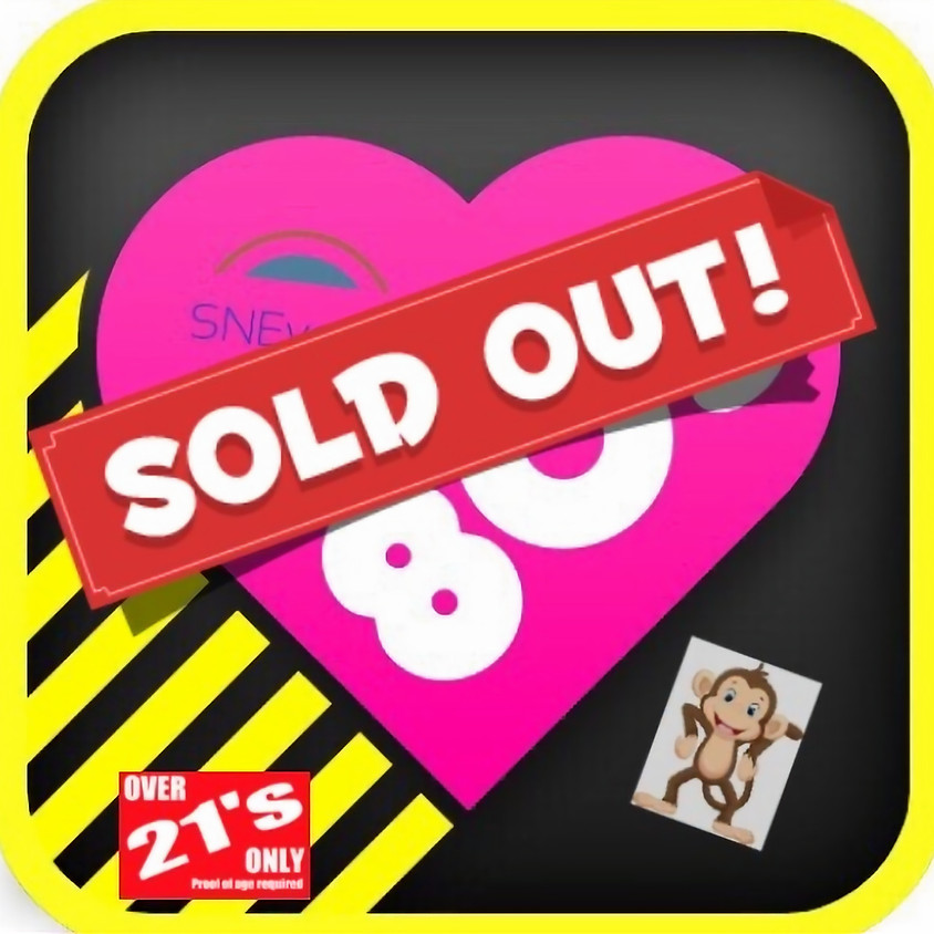 Bourne 80's Night 2018- SOLD OUT