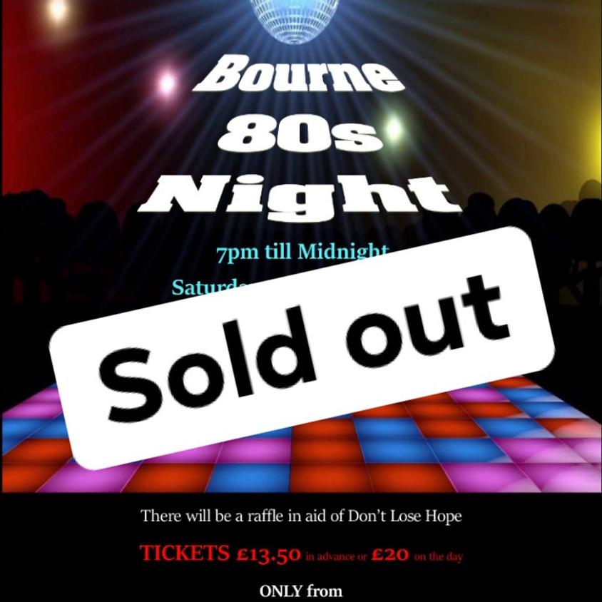 Bourne 80s Night 2020