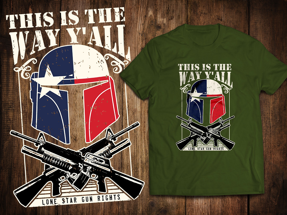 We are Texalorians... Weapons are our religion.... This is the way, y'all... Show your Texalorian Pride with this kick ass shirt!