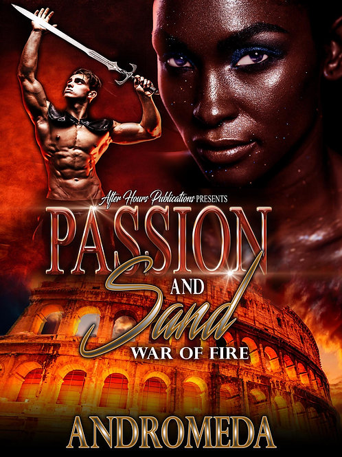 Sand and Passion 2; War of Fire