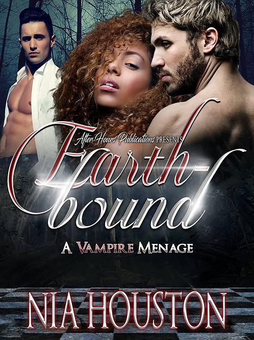 Earth-Bound, A Vampire Menage