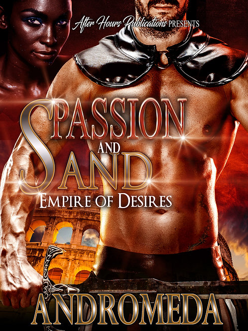 Passion and Sand 3; Empire of Desire