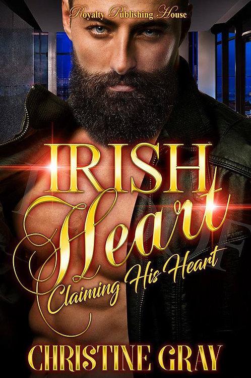 IRISH HEAT;CLAIMING HIS HEART
