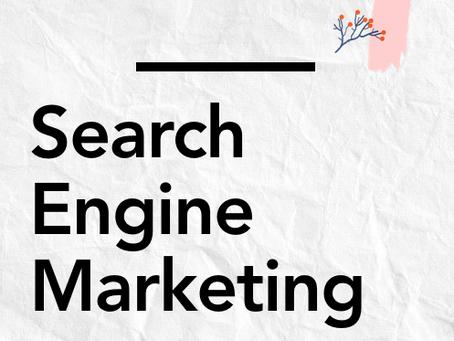 Search Engine Marketing, SEM, in brief