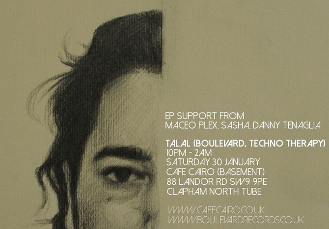 Talal LIVE Electronica / Techno / Cafe Cairo / Clapham / Stockwell / Brixton / SW9 / Support from Ma