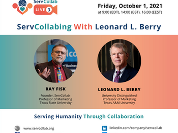 """""""ServCollabing with Leonard L. Berry"""""""