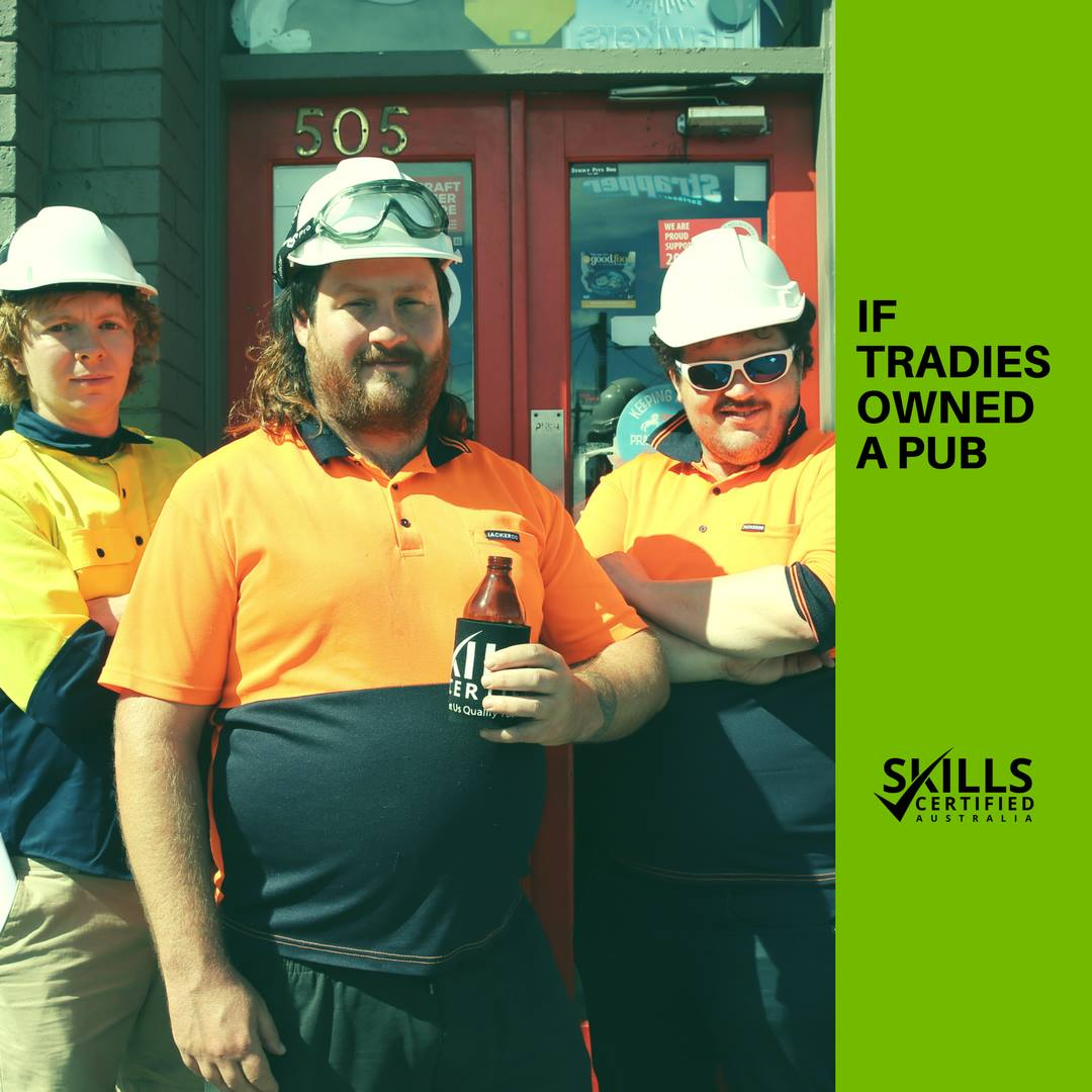 If Tradies Owned A Pub