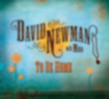 david-newman-to-be-home-800.jpg