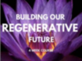 Building our Regenerative Future.jpeg
