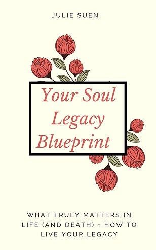 Your Soul Legacy - What Truly Matters in