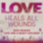 LoveHealsAllWounds_HR_FIN.jpg