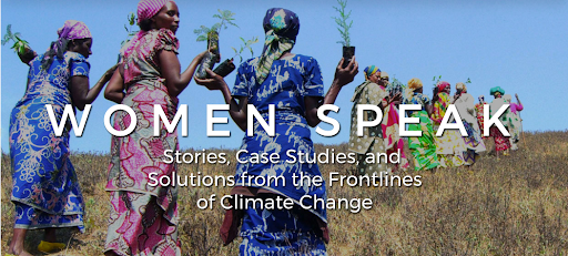 Global Launch Of 'Women Speak: Stories, Case Studies And Solutions From The Frontlines Of Climate Change