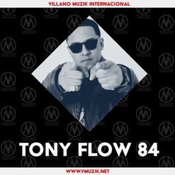 Tony Flow 84