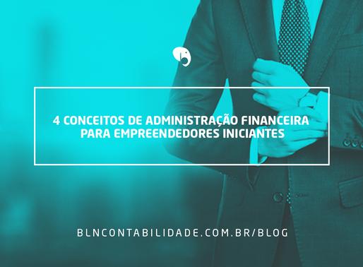 4 conceitos de administração financeira para empreendedores iniciantes