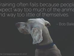 Bob Bailey ... so true!