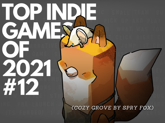 Top Indie Games of 2021 - #12