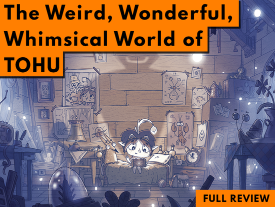 The Weird, Wonderful, Whimsical World of TOHU