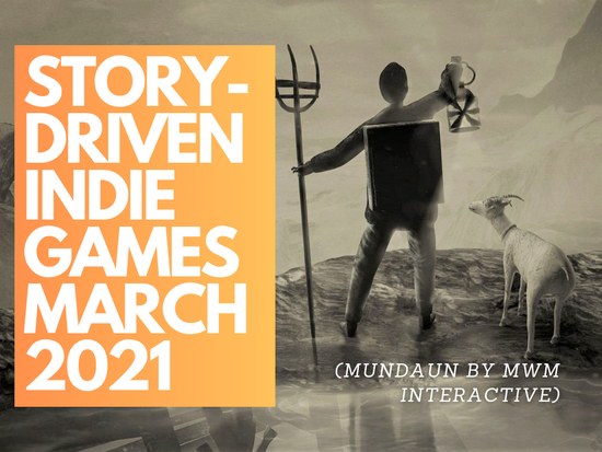 Story-Driven Indie Games of March 2021