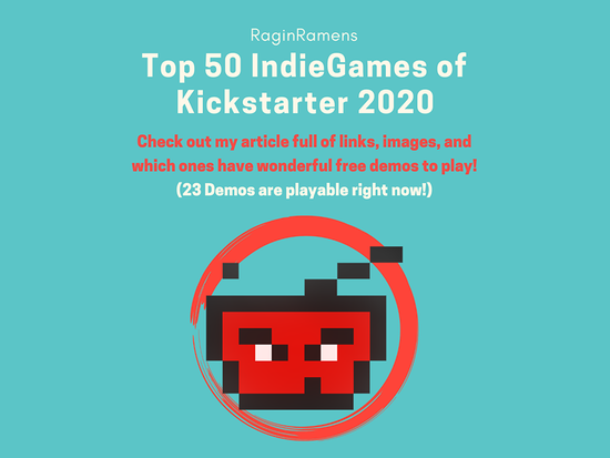 Top 50 IndieGame Kickstarter Campaigns of 2020
