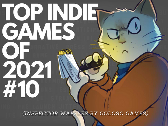 Top Indie Games of 2021 - #10