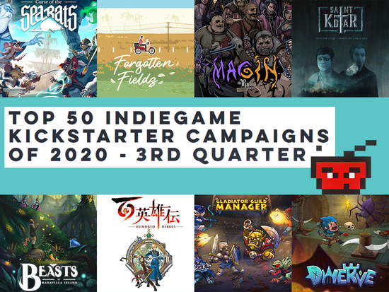 Top 50 IndieGame Kickstarter Campaigns of 2020 - 3rd Quarter