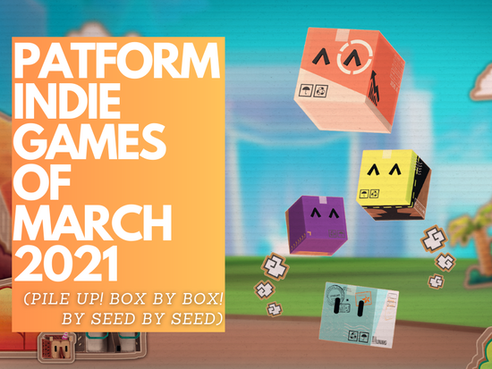 Platformer Indie Games of March 2021