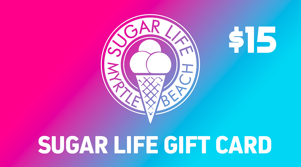 SUGAR LIFE GIFT CARD -  $15