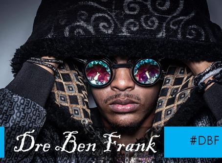 PQs It's Dre Ben Frank
