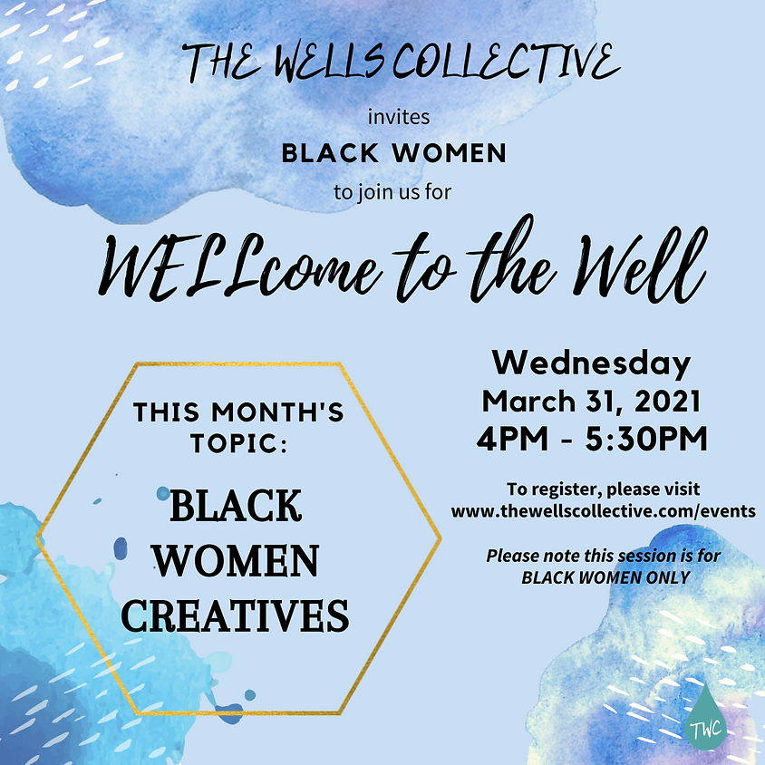 March Welcome to the Well: A Gathering for Black Women