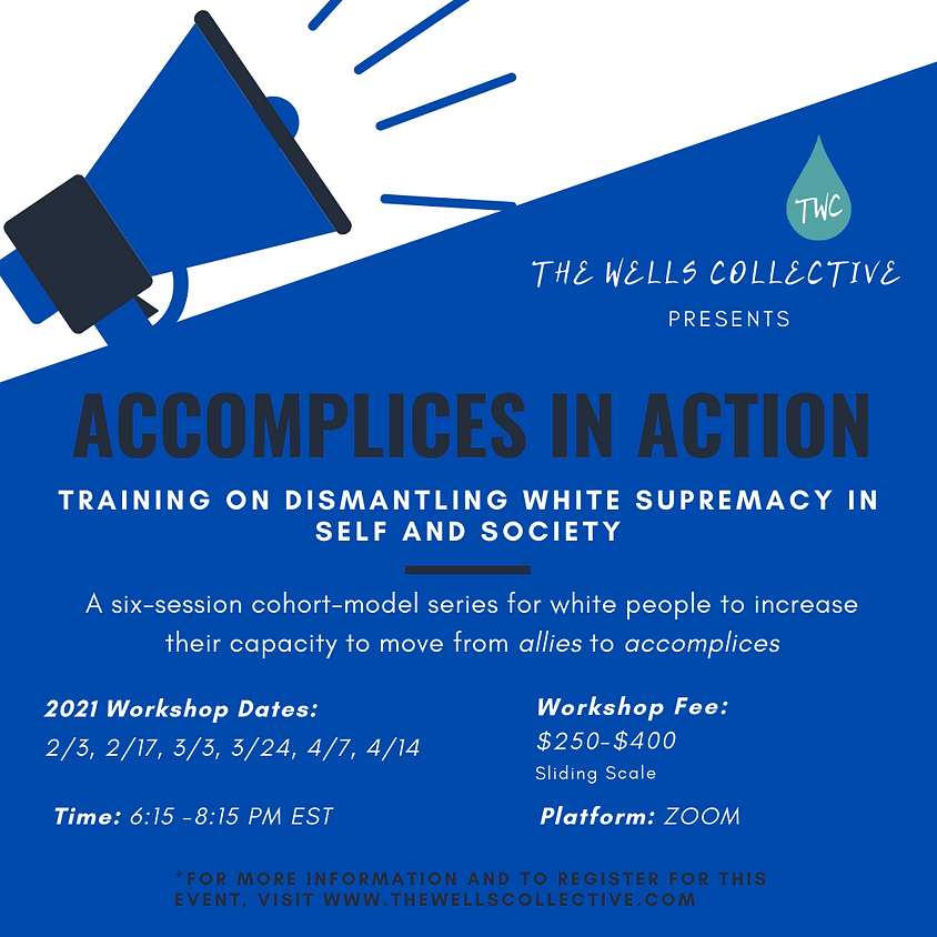 Accomplices in Action (AIA): A Cohort-Style Training for Dismantling White Supremacy in Self and Society