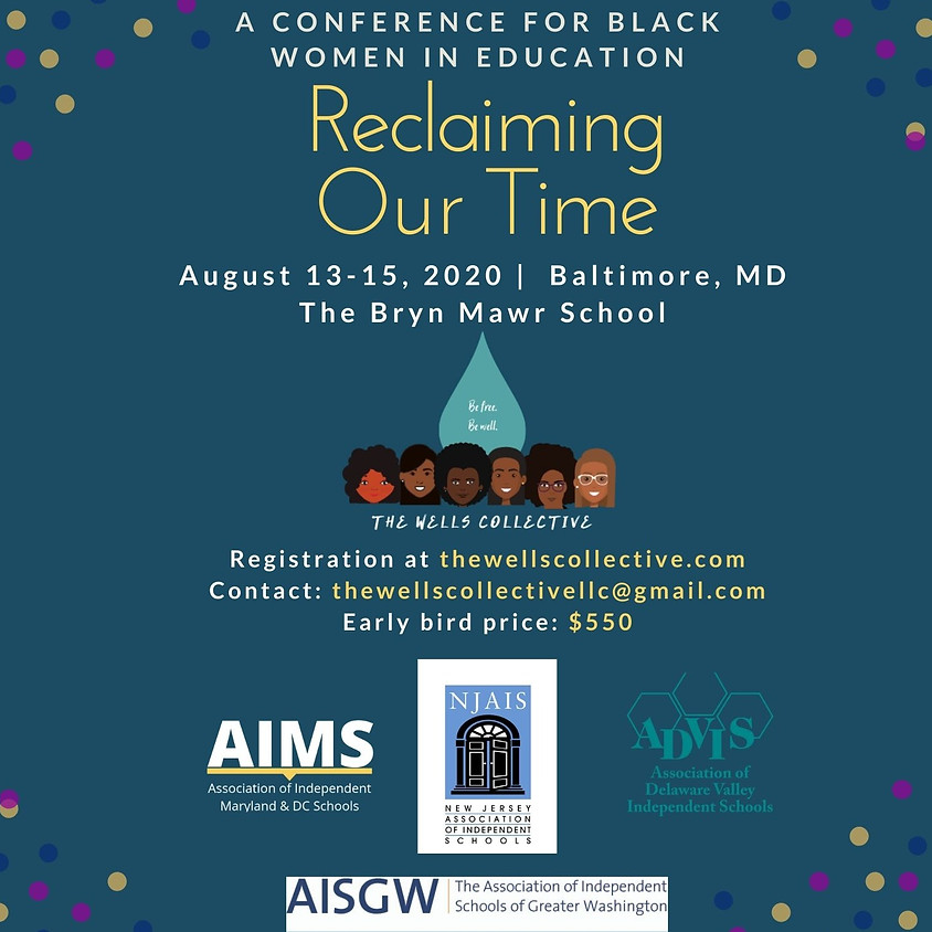 CANCELLED due to COVID-19: Reclaiming Our Time Conference: A Leadership & Equity Conference for Black Women in Education